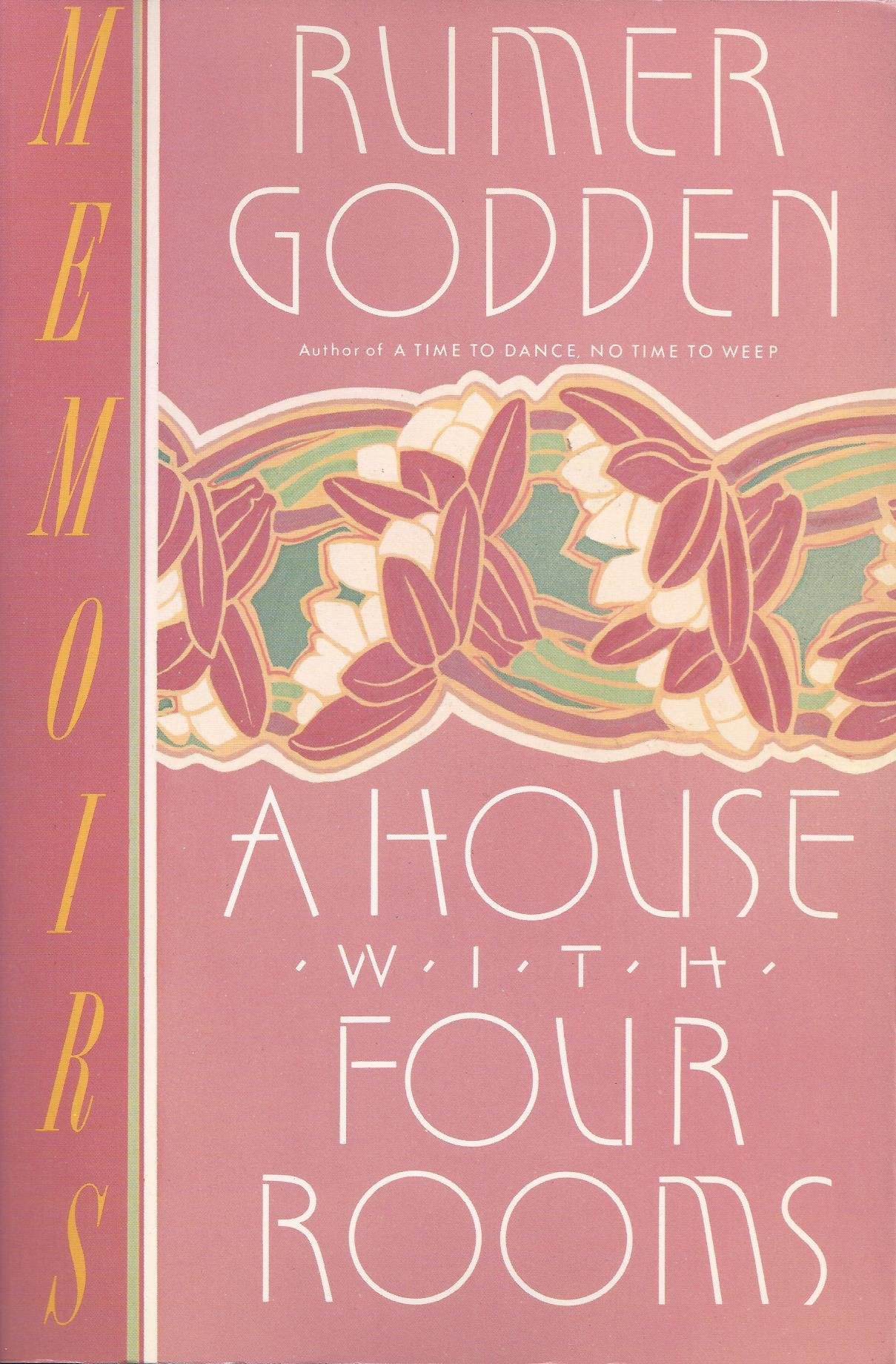 A House With Four Rooms: Rumer Godden: 9780688103828: Amazon.com: Books