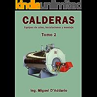 Calderas - Tomo 2: Equipos de calor, instalaciones y montaje