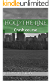 Hold the line: Crash course