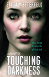Touching Darkness: Number 2 in series (Midnighters)