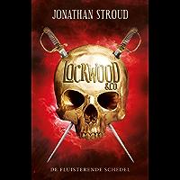 De fluisterende schedel (Lockwood en Co Book 2)
