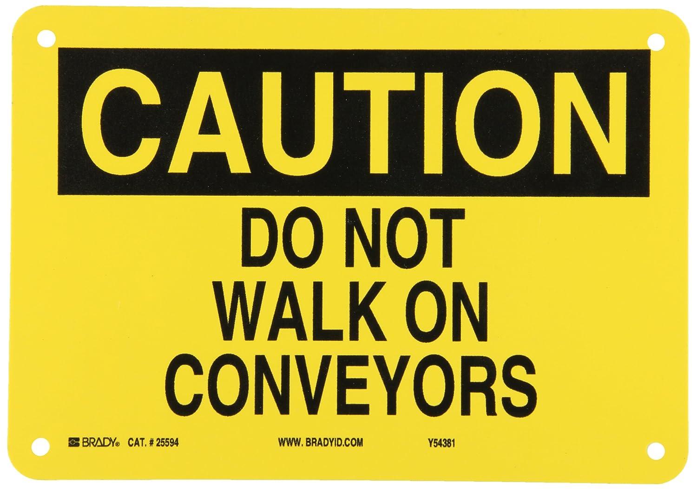 Legend Do Not Walk On Conveyors 7 X 10 Legend Do Not Walk On Conveyors 7 X 10 Brady 25594 Plastic Fall Protection Sign