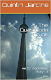 The Quasimodo Trunk: An Oz Blackstone Story - 3 (Oz Blackstone Story --- 3)