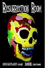 Resurrection Room: Bangkok: dark rhetoric Kindle Edition