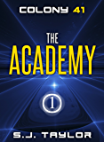 The Academy (Colony 41 Book 1)