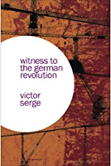 Witness to the German Revolution Kindle Edition