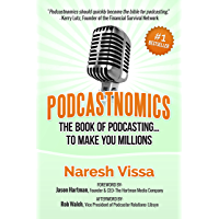 Podcastnomics: The Book Of Podcasting... To Make You Millions (English Edition)