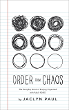 Order from Chaos: The Everyday Grind of Staying Organized with Adult ADHD (English Edition)
