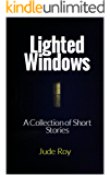 Lighted Windows: A Collection of Short Stories