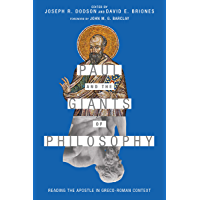 Paul and the Giants of Philosophy: Reading the Apostle in Greco-Roman Context (English Edition)