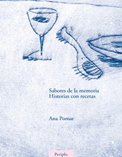 Sabores de la memoria: Historias con recetas