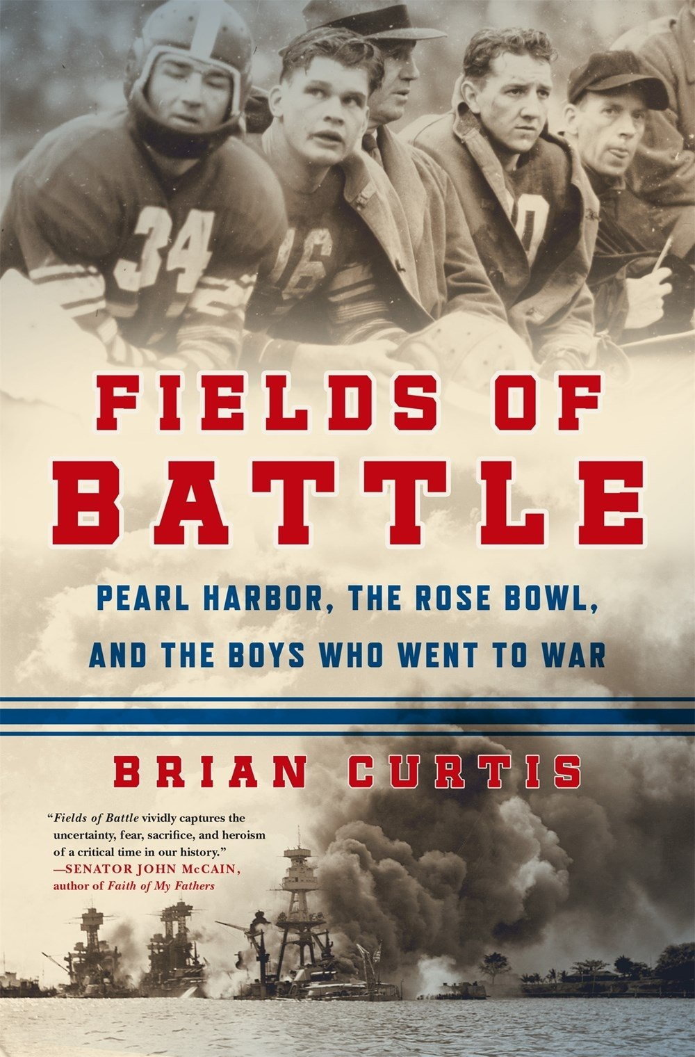 Read Online Fields of Battle: Pearl Harbor, the Rose Bowl, and the Boys Who Went to War pdf