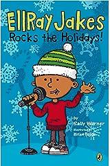 EllRay Jakes Rocks the Holidays! Kindle Edition