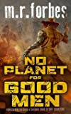 No Planet for Good Men: A Sheriff Duke Story