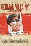 The Myth of German Villainy