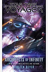 Architects of Infinity (Star Trek: Voyager) Kindle Edition