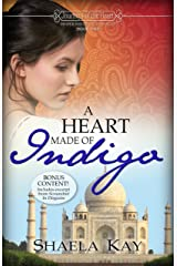 A Heart Made of Indigo (Journeys of the Heart Book 1) Kindle Edition