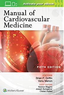 Manual of Cardiovascular Medicine: Brian P  Griffin MD FACC