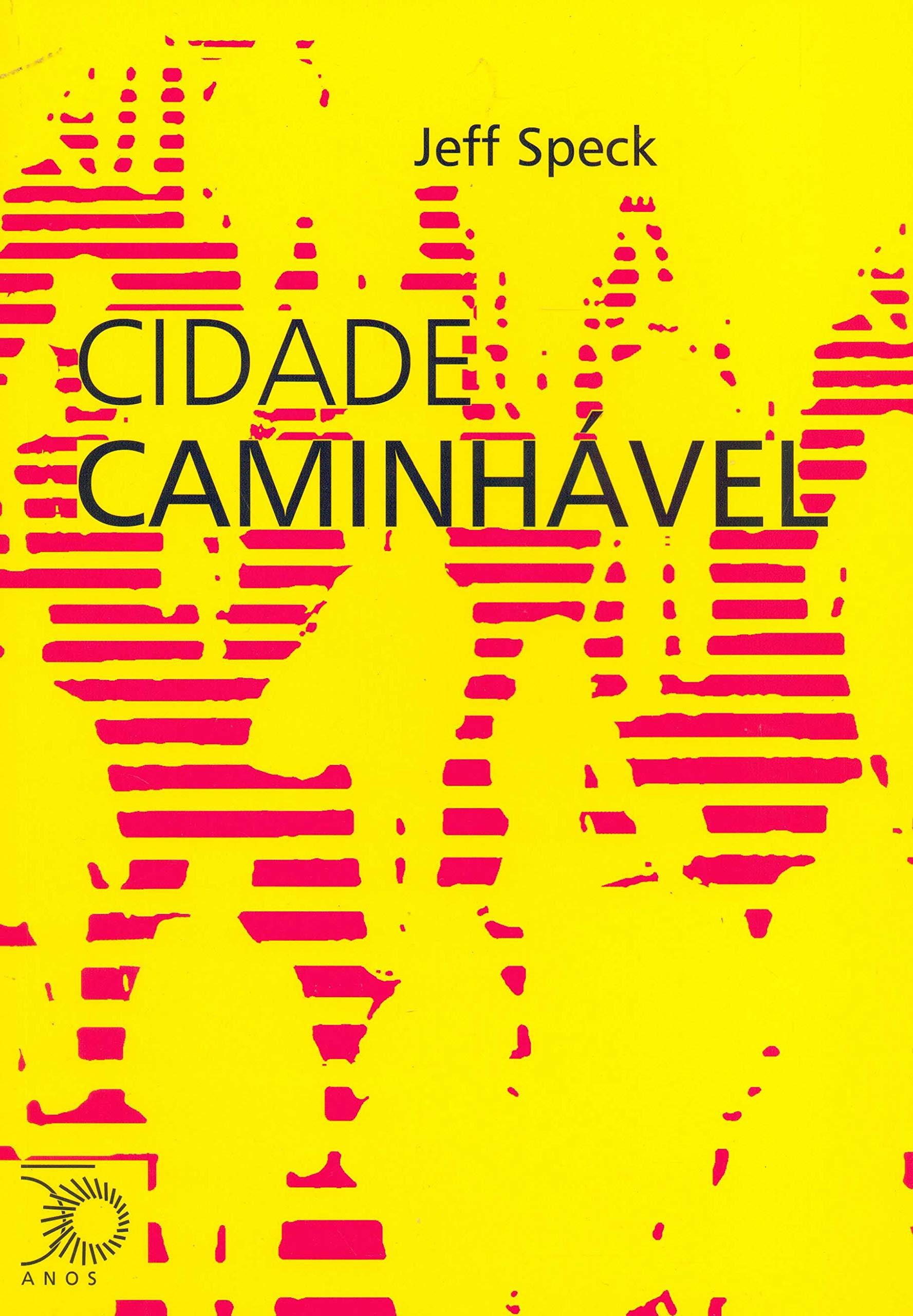 cidade caminhvel arquitetura e urbanismo portuguese edition