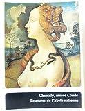 Institut de France  Tome 2 : Chantilly, Musée Condé, Peintures de l'Ecole italienne
