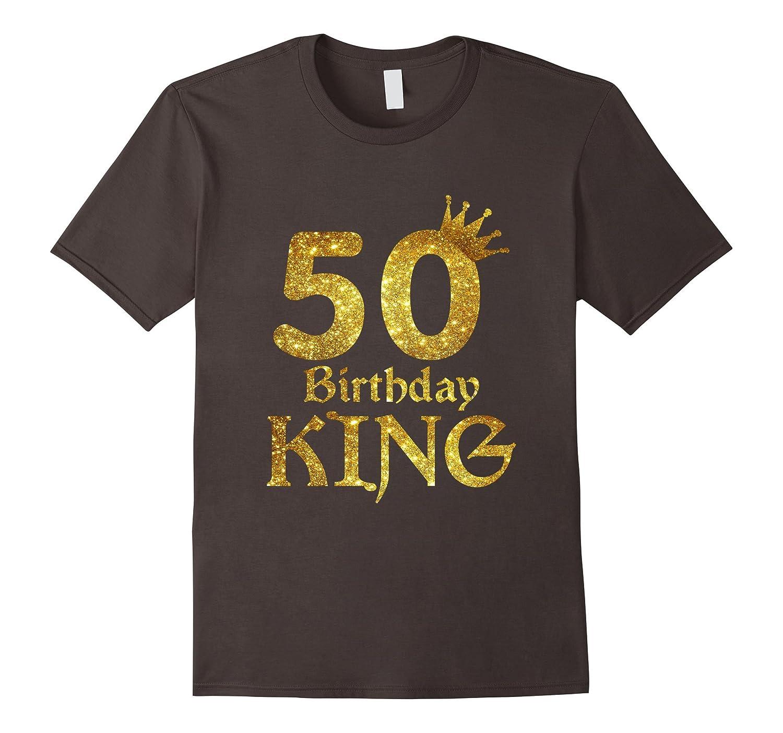 eaefcb4c4 50th Birthday King T-Shirt 50 Years Old 50th Birthday Shirts-ah my shirt