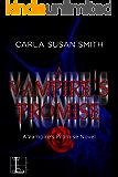A Vampire's Promise (Vampire's Promise Series Book 1)