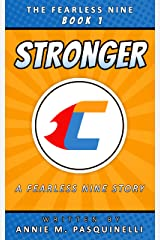 Stronger: A Fearless Nine Story (The Fearless Nine Book 1) Kindle Edition