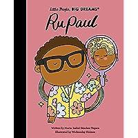 Rupaul: 61 (Little People, BIG DREAMS)