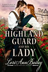 The Highland Guard and His Lady Kindle Edition