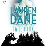 Twice Bitten: Cascadia Wolves, Book 7