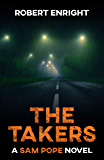 The Takers (Sam Pope Series Book 2)