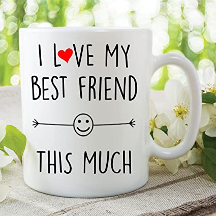 Amazon I Love My Best Friend This Much 10oz Mug Birthday Gift Present Coffee Friendship Christmas Humour Wsdmug1242