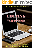 Editing Your Work (Guide For Christian Writers)