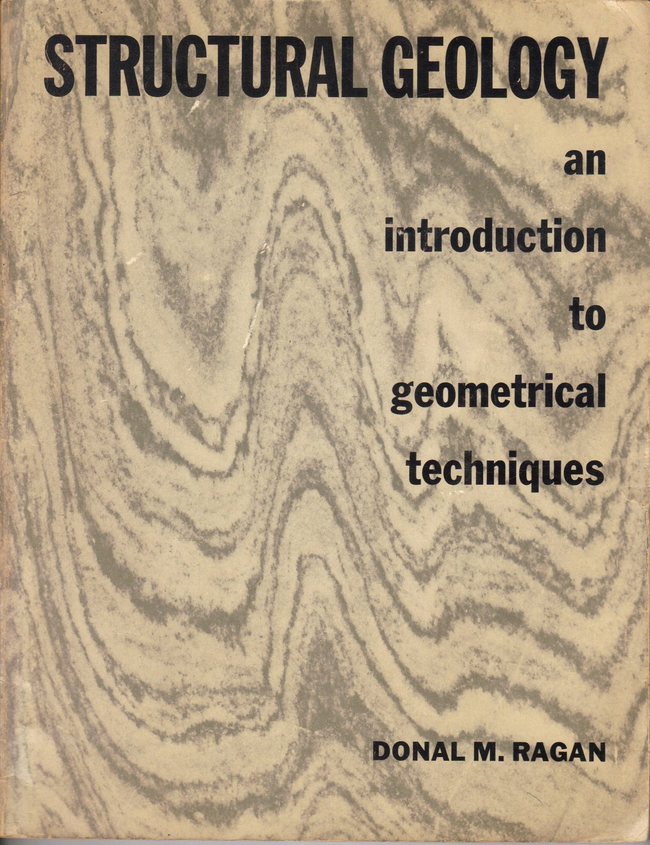 Structural geology : an introduction to geometrical techniques