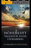Höhenluft: Tagebuch einer Stewardess