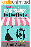 Ten Little Bridesmaids Serial Episode 2 (The Flower Shop Mystery Series)