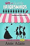 Ten Little Bridesmaids Serial Episode 2 (The Flower Shop Mystery Series)