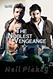 The Noblest Vengeance (Have Body, Will Guard Book 6)