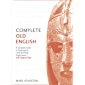 Complete Old English: Enhanced Edition (Complete Languages)