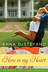 Here in My Heart: A Novella (An Echoes of the Heart Novella Book 1) Kindle Edition