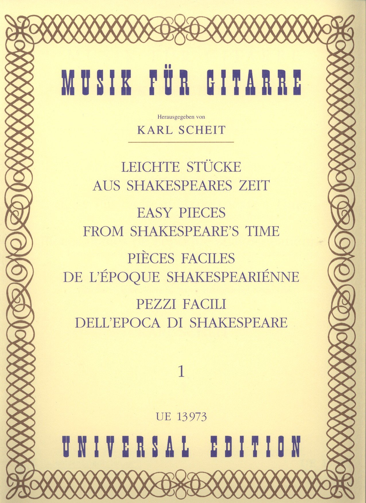 Easy Pieces from Shakespeare?s Time Volume 1, Edition for Guitar, edited by Karl Scheit