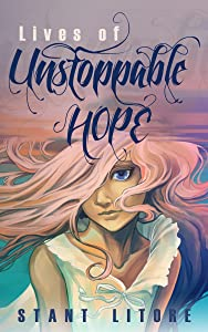 Lives of Unstoppable Hope: Living the Beatitudes