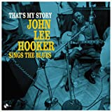 That's My Story:John Lee Hooke [Import allemand]