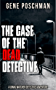 The Case of the Dead Detective: A Jonas Watcher Detective Adventure