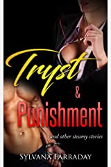 Tryst and Punishment: and other steamy stories Kindle Edition