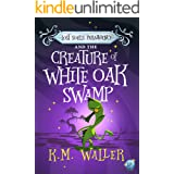 Lost Souls ParaAgency and the Creature of White Oak Swamp: Romantic Paranormal Mystery #5
