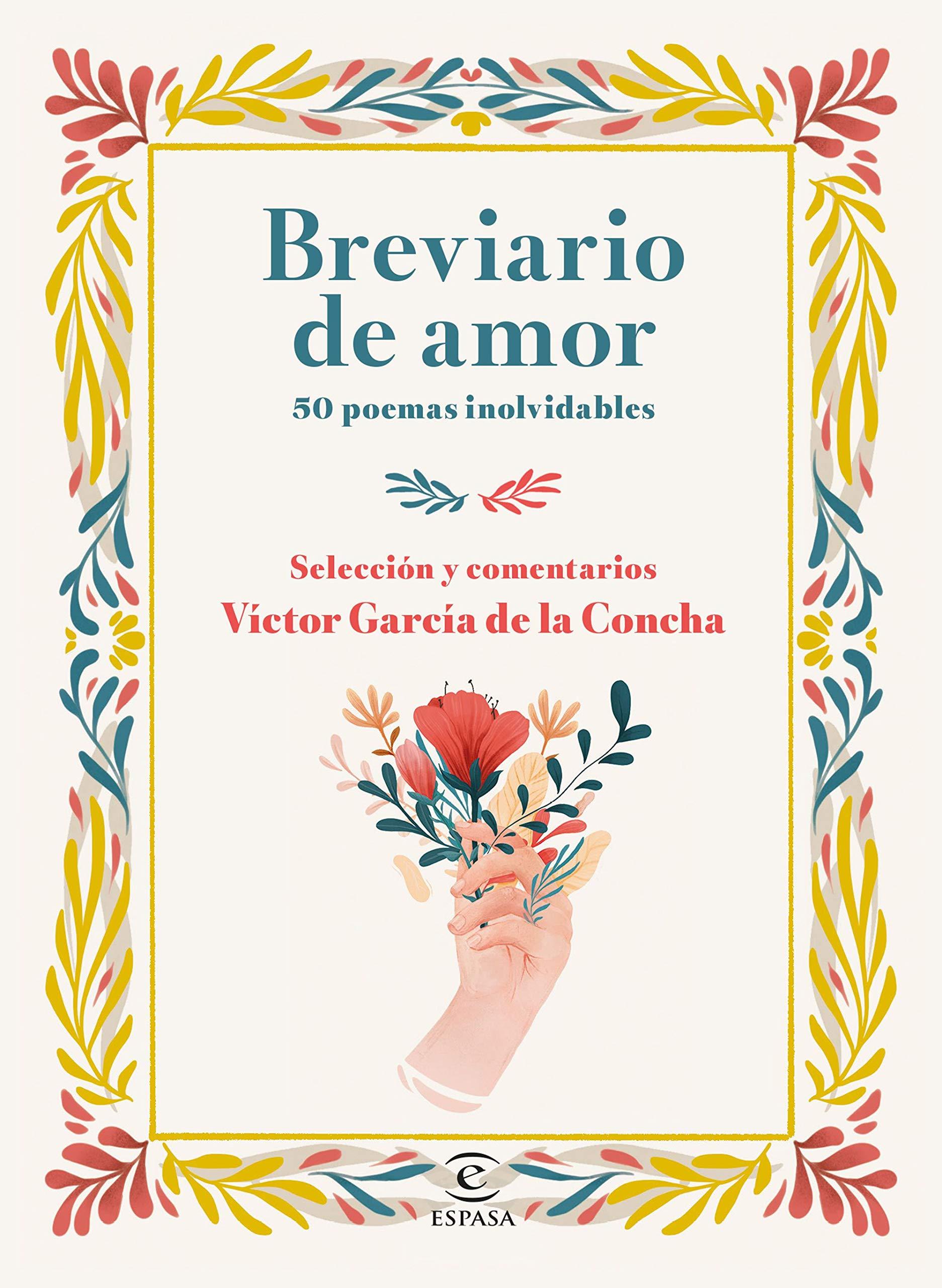 Breviario de amor, selección de poemas de Víctor García de la Concha