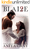 BLAI2E: Blaire Part 2 (The Dark Romance Series)