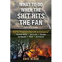 What to Do When the Shit Hits the Fan: 2014-2015 Edition