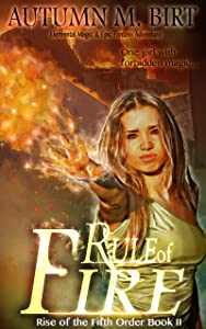 Rule of Fire: Elemental Magic & Epic Fantasy Adventure (The Rise of the Fifth Order Book 2)